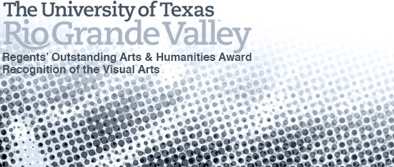 UT System Regents' Outstanding Arts & Humanities Award Recognition of the Visual Arts